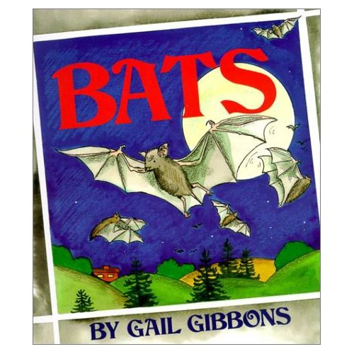 Lady Middlebrow: MarysLibrary: Bats By Gail Gibbons