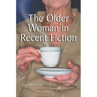 Older Woman in Recent Fiction