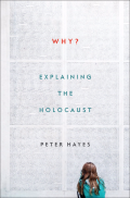 Why - Explaining the Holocaust