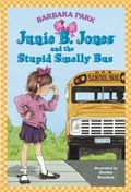 Junie B Jones and the Smelly Bus